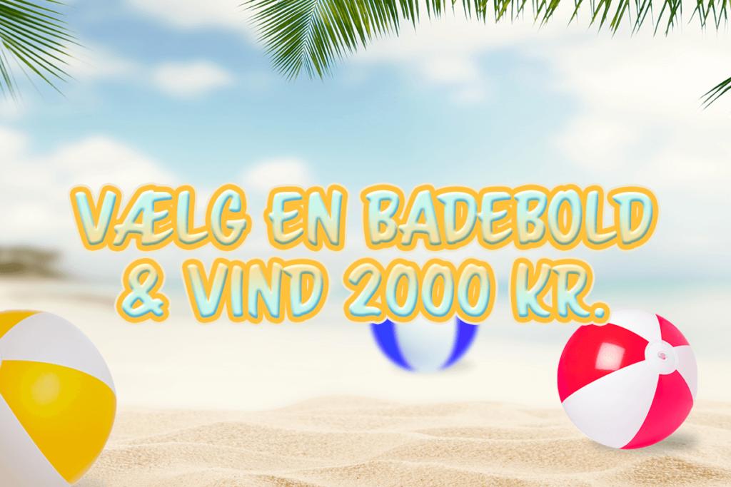 Vælg en badebold og vind 2000 kr. ☀️